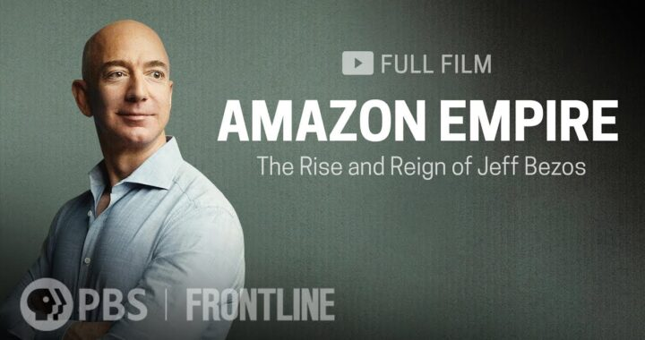 Amazon Empire_The Rise and Reign of Jeff Bezos (full film)